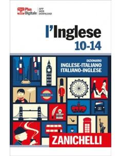 L'Inglese 10-14 Dizionario bilingue - Zanichelli Editore