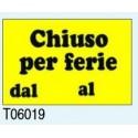 """Targa Segnaletica """"Chiuso per Ferie"""" T06019 Letterfix"""