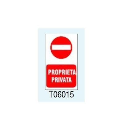 """Targa Segnaletica """"Proprietà Privata"""" T06015 Letterfix"""